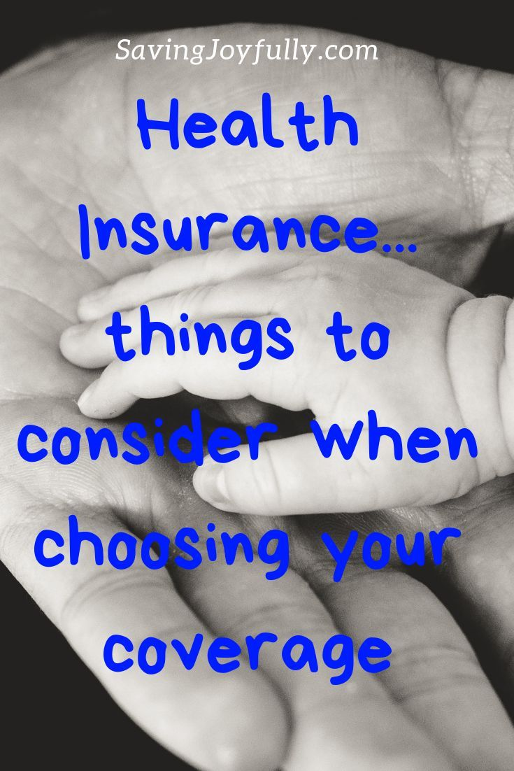 Health insurance things to consider when choosing your