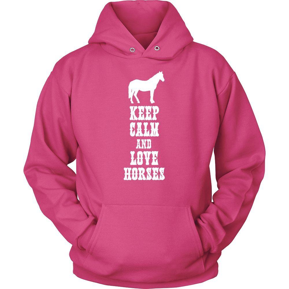 Keep Calm and Love Horses, Horse Hoodie