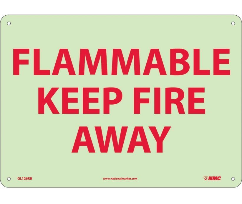 FLAMMABLE KEEP FIRE AWAY, 10X14, Rigid Plastic Glow