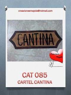 Creaciones Mayola: CARTEL CANTINA, DECORADO FIESTA VAQUERA.