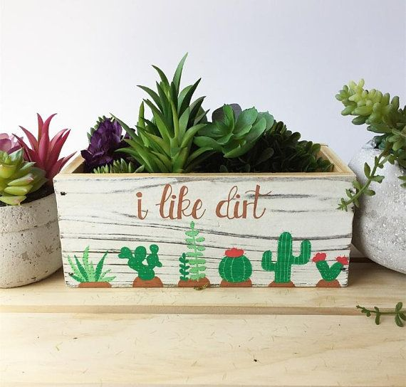 I like Dirt, Cute Succulent Planter, Decorative Bin, Rustic Planter Box, Garden Box, Wooden Box, Rustic, Gift for Gardener, Cactus Planter is part of Rustic garden Boxes - 2jLetQA Love this design but would like it on a different item (coasters, ornaments, bins, jewelry box, hamsa, etc )  No problem! Just send me a message and I'll set up your custom order!