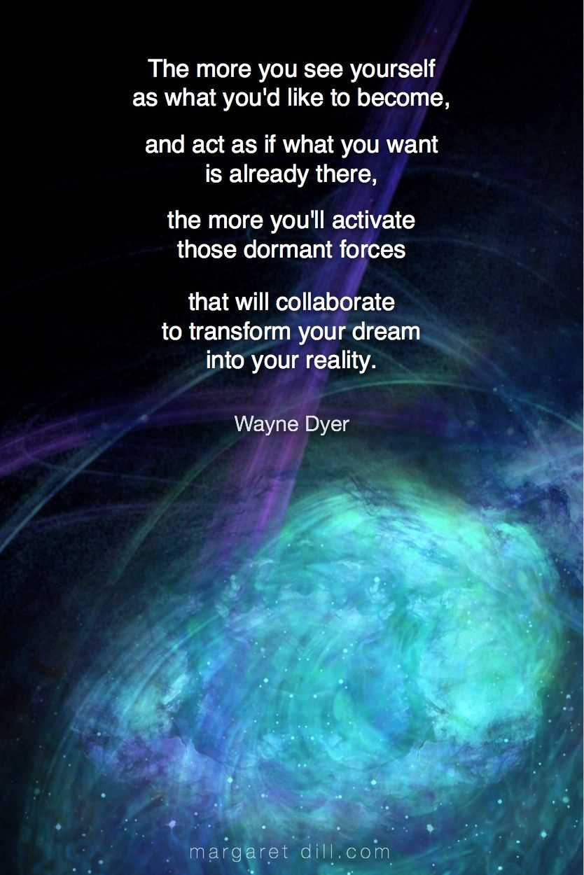 The more ... Wayne DyerQuote - blogger of inspirational quotes & design for dreamers store