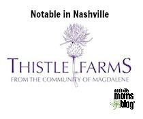 Notable in Nashville :: Thistle Farms