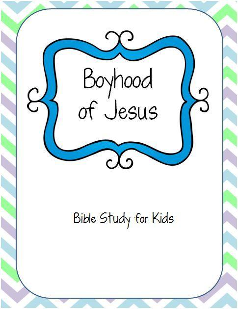 The Boyhood of Jesus - Free Printable Bible Study for Kids ...
