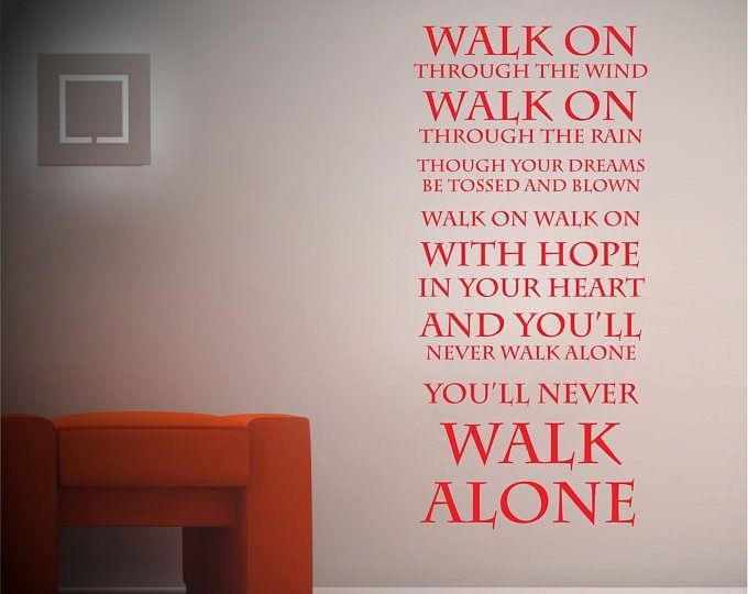youu0027ll never walk alone liverpool fc wall sticker lyrics vinyl
