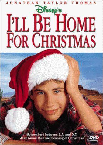 I Ll Be Home For Christmas Christmas Movies Best Christmas Movies Great Christmas Movies