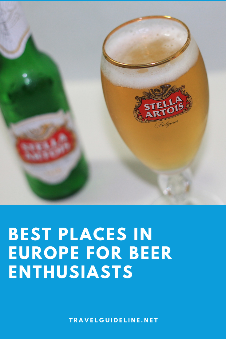 Best Places In Europe For Beer Enthusiasts Best Places In Europe