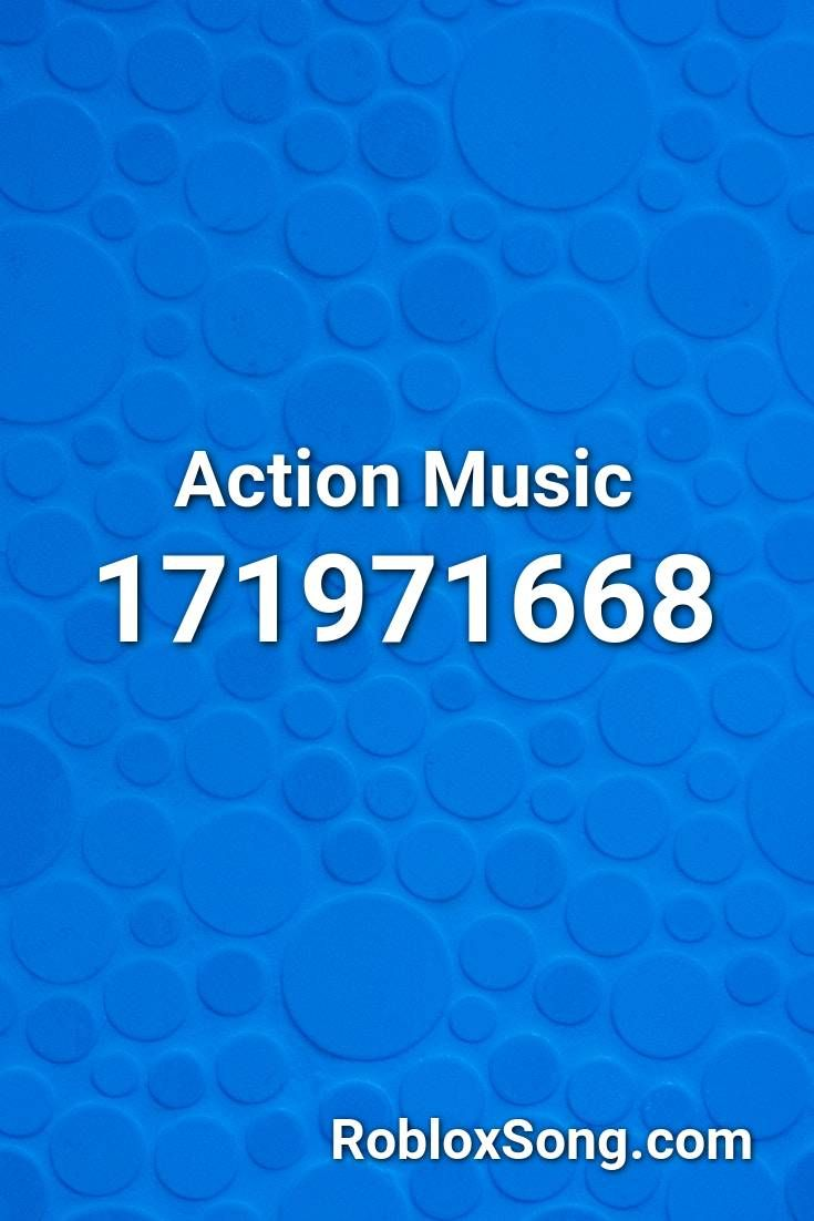 Action Music Roblox Id Roblox Music Codes In 2020 Roblox