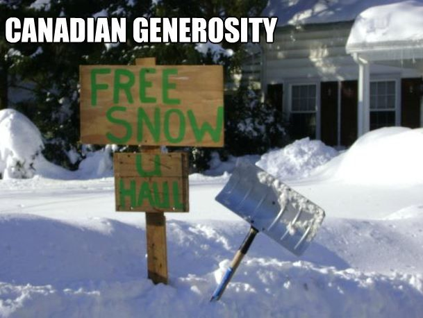 Snow Memes Being Canadian I Can Appreciate How Things