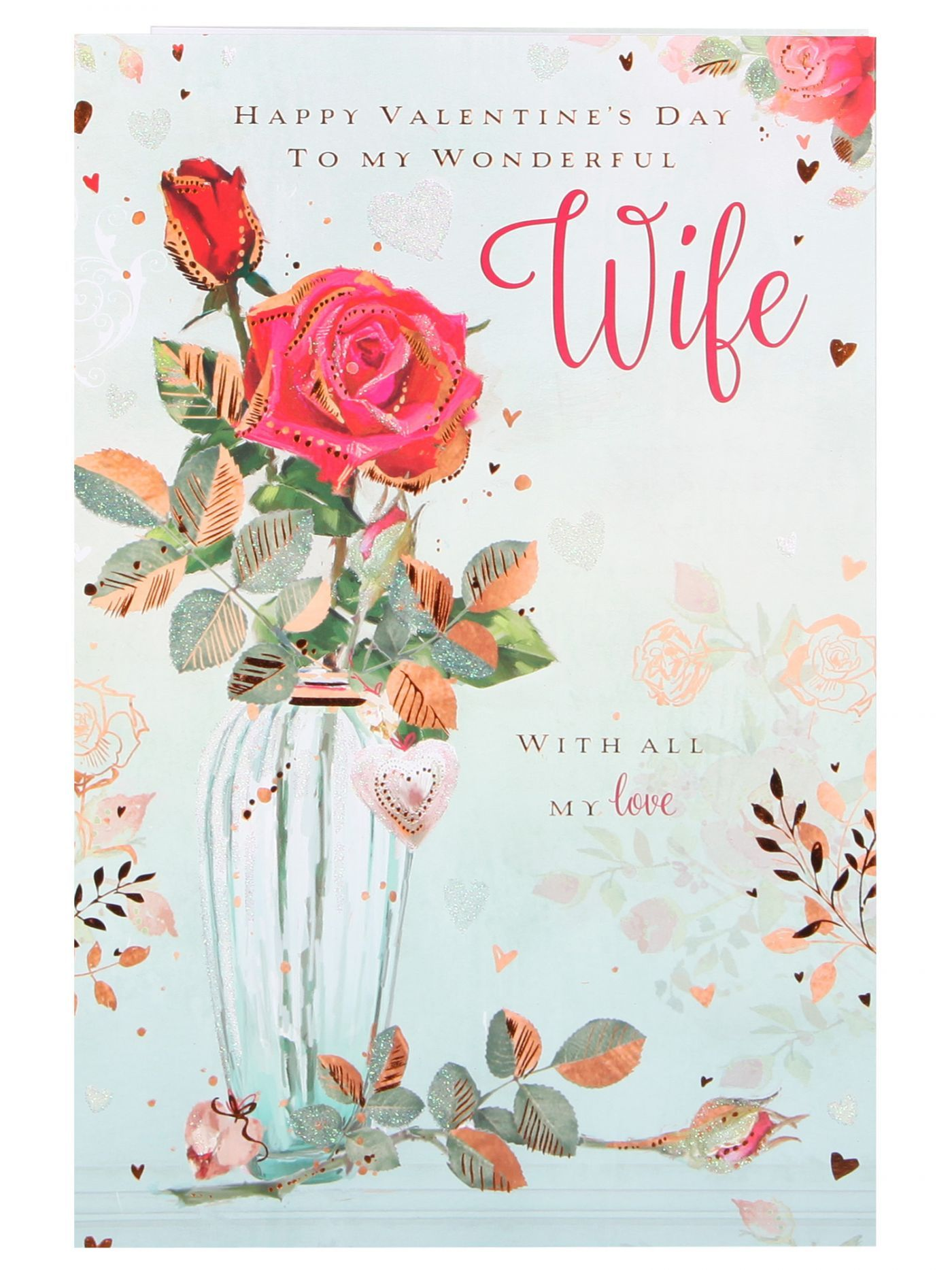 Wonderful Wife Special Vase Of Roses Valentines Day Card Cards