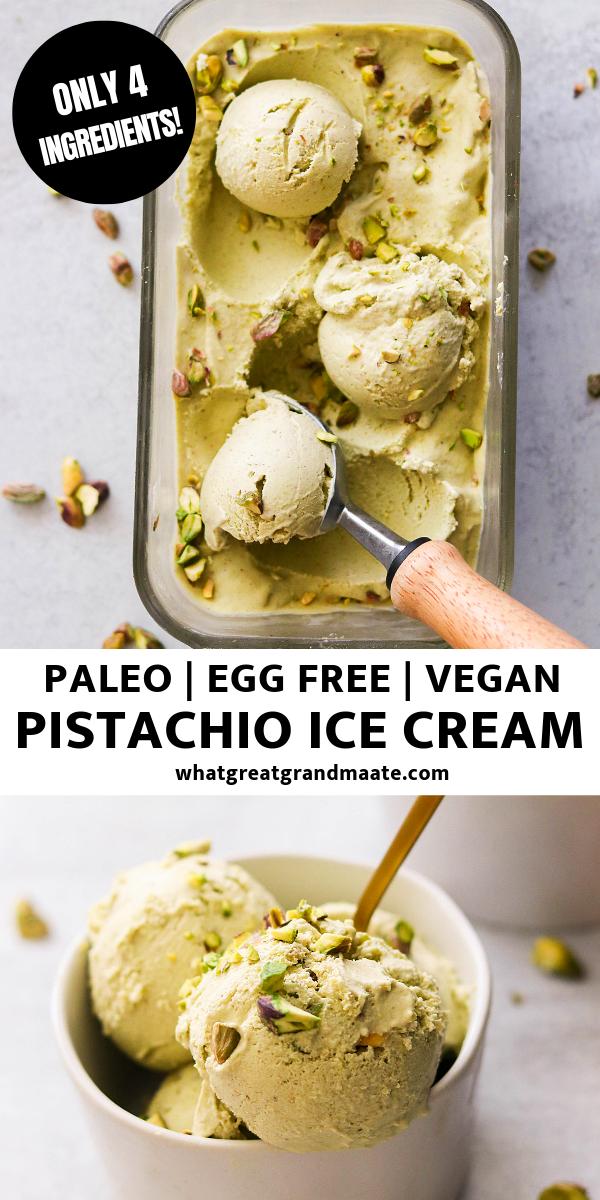 Paleo & Vegan Pistachio Ice Cream (Only 4 Ingredients!) #healthyicecream