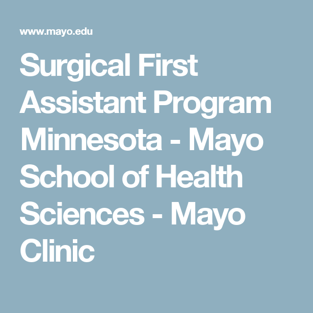Surgical First Assistant Program Minnesota - Mayo School of