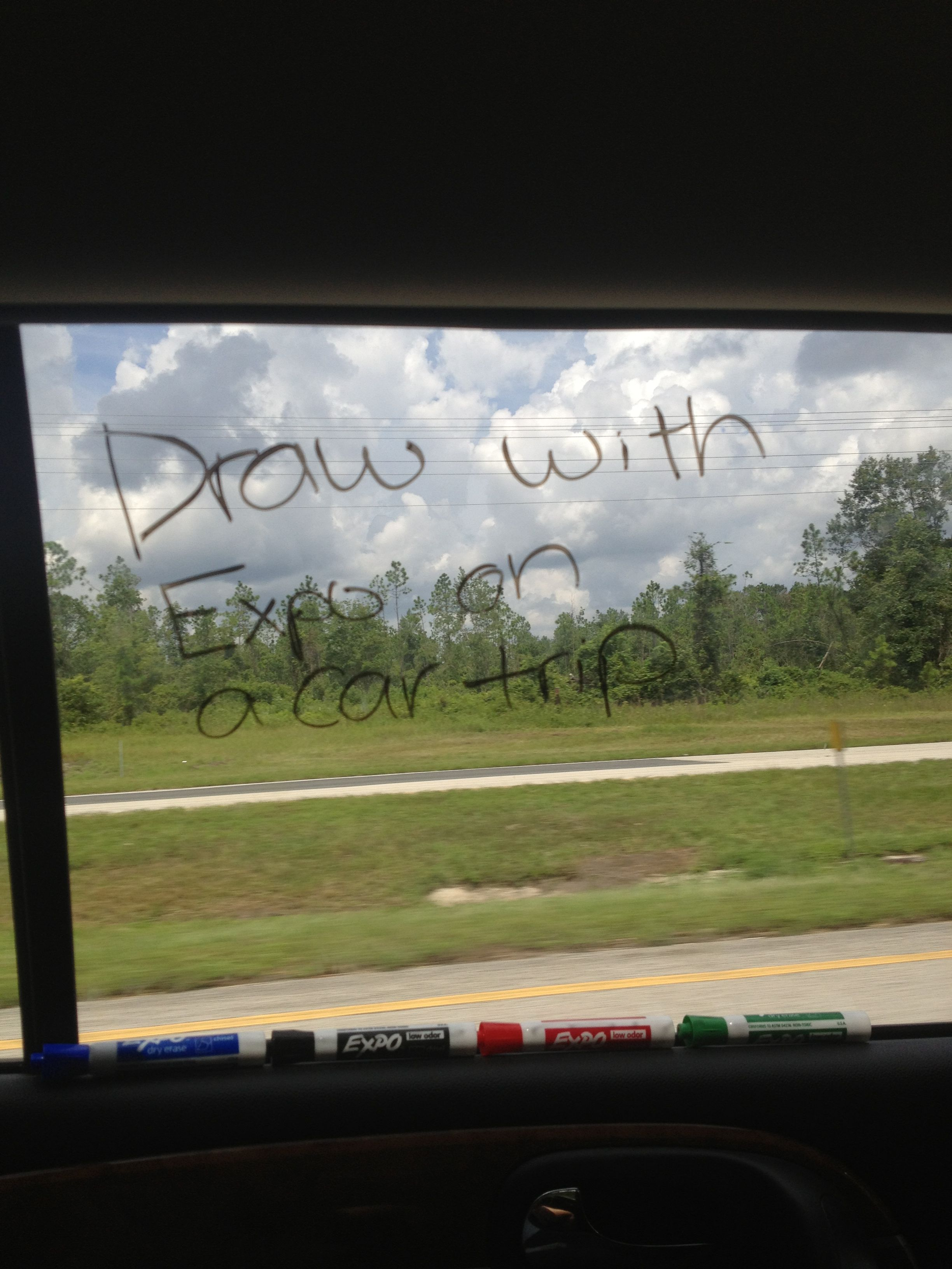 Use Expo Markers On A Car Window On A Long Car Trip Whiteboard Markers Would Do Too Vacation Road Trips Trip Car Travel