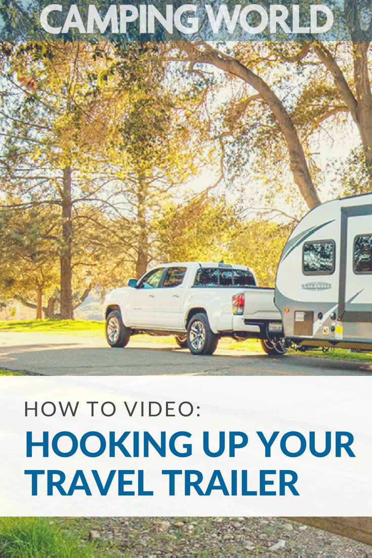 A Video Guide On Hooking Up A Travel Trailer   Rving