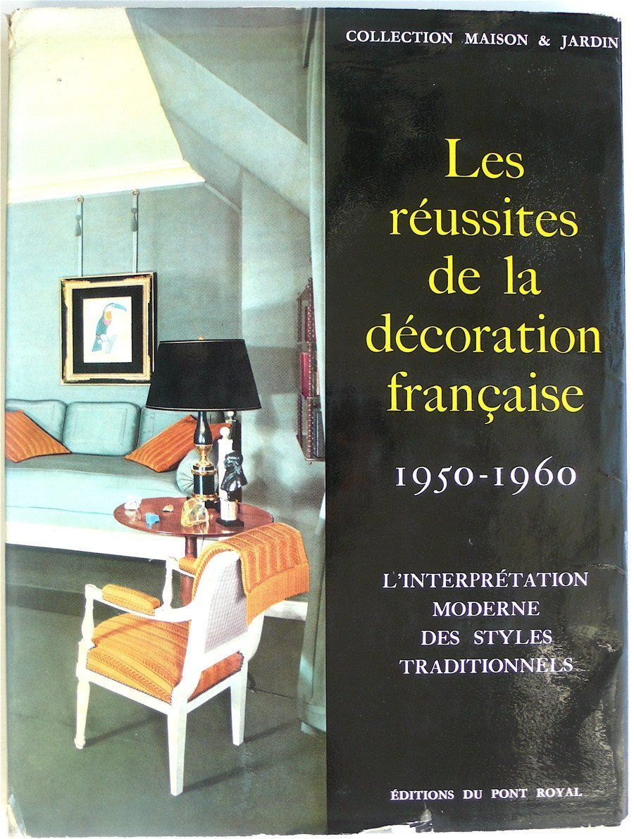 Decoration Francaise Les Reussites De La Decoration Francaise 1950 1960 Products
