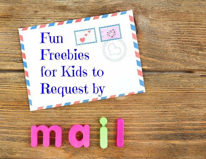 Fun Freebies for Kids to Request By Mail | Fun mail