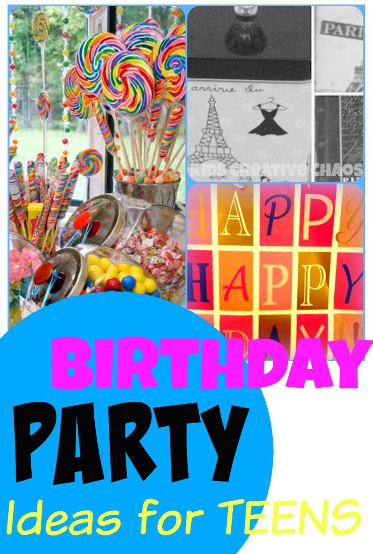 Birthday Party Ideas and Activities for Teen Girls Birthday party