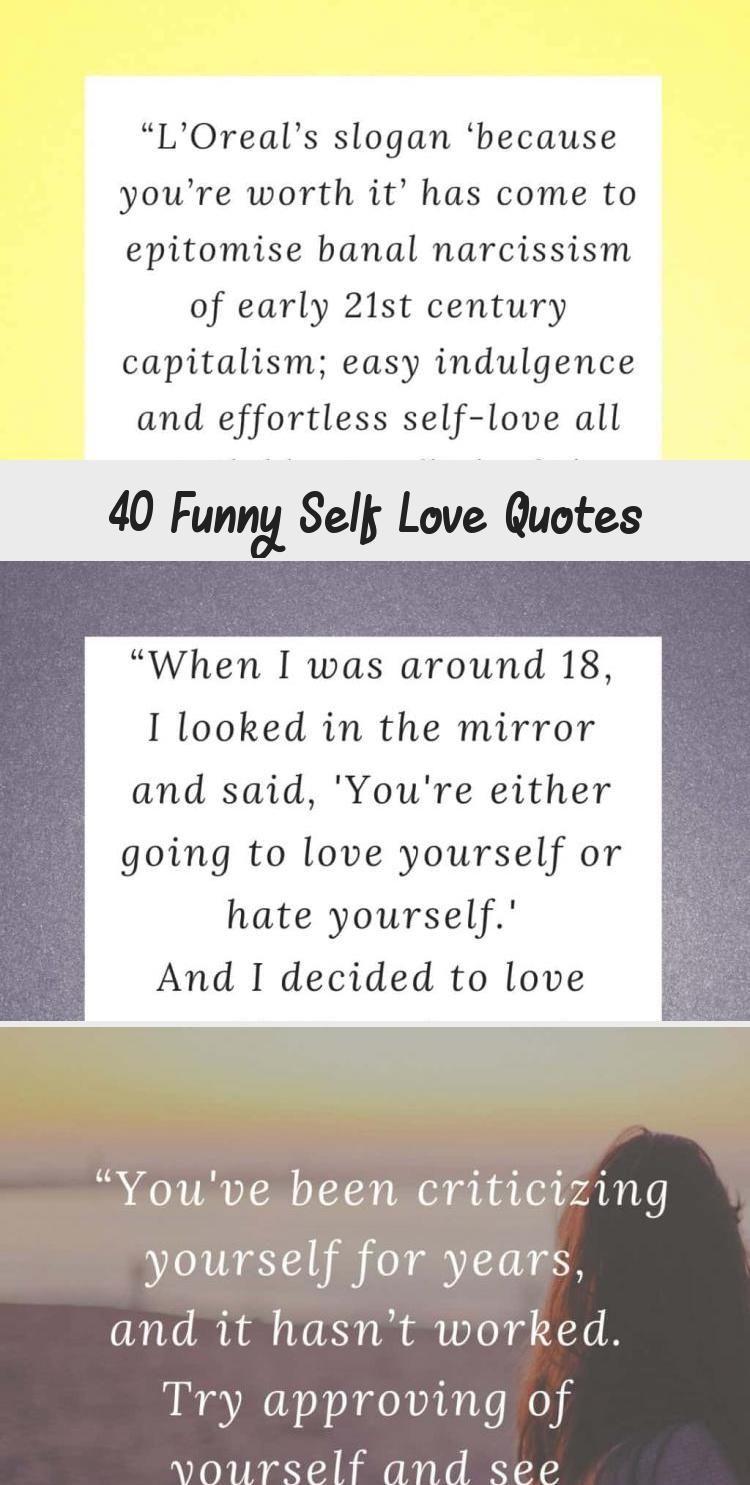 40 Funny Self Love Quotes Funny Self Love Quotes Self Inspirational Quotes Self Love Quotes