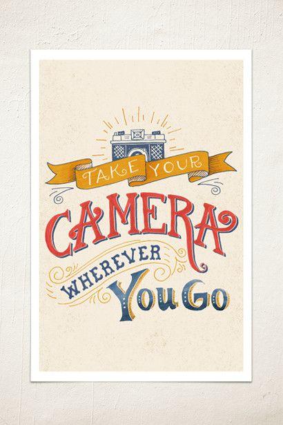 Take Your Camera Wall Print