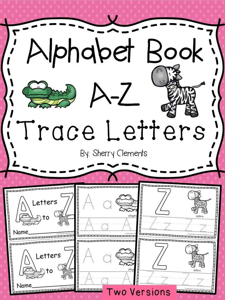 Alphabet Book A-Z Trace Letters Alphabet book, Kindergarten and - new leave letter format for kindergarten