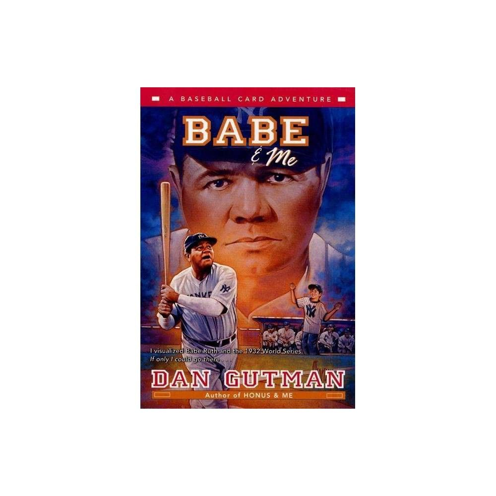 Babe Me Baseball Card Adventures By Dan Gutman Paperback In