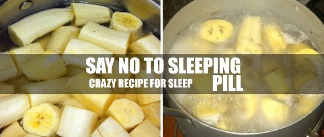 SIP THAT BANANA TEA FOR A GOOD NIGHT SLEEP