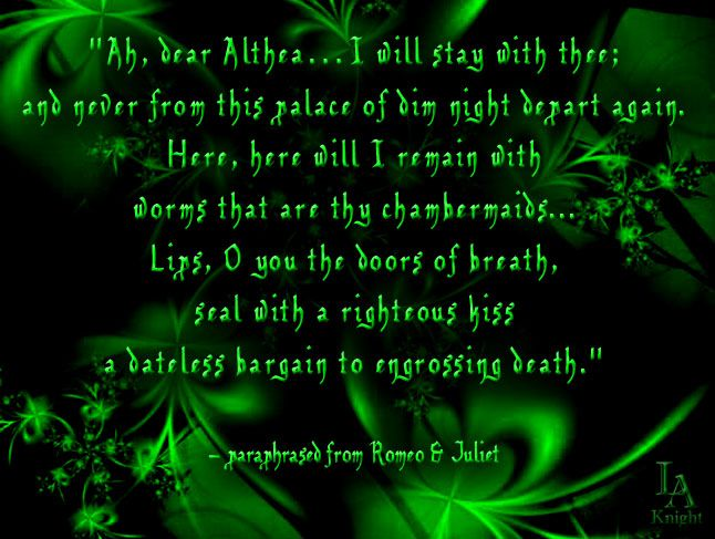 Redid Thi Quote Pin With My Standard Green Fractal Background Loki Paraphrase From Romeo And Juliet In Chapter 9 Lins Text Citation