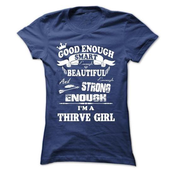 THRIVE GIRL - #gift ideas #gift ideas for him. PRICE CUT => https://www.sunfrog.com/Funny/THRIVE-GIRL.html?68278