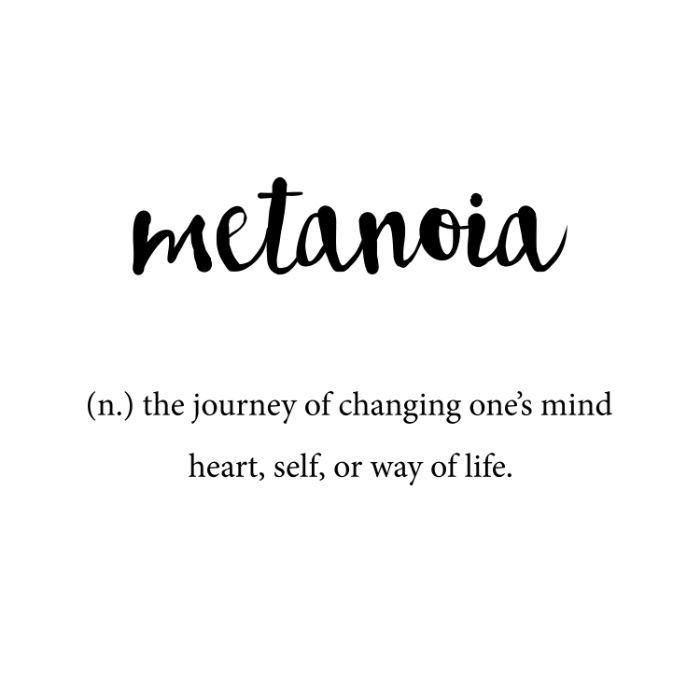 Metanoia Unique Word Dictionary Definition, Change your mind, Change your  life…