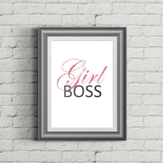 Girl Print 50% OFF SALE Girl quotes Lady boss by FortuPrint