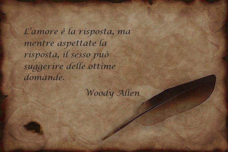 Citazione Di Woody Allne Sull Amore Scritta Su Un Foglio Di Carta