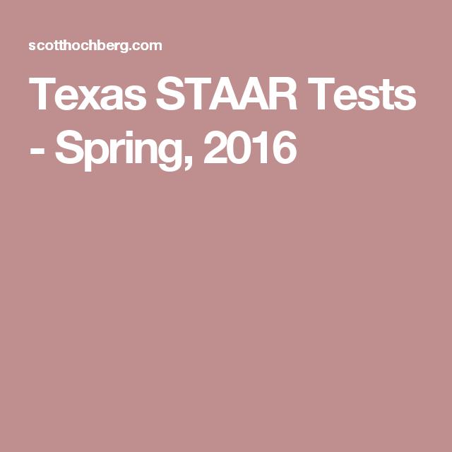 Texas STAAR Tests - Spring, 2016   Texas staar test, Staar ...