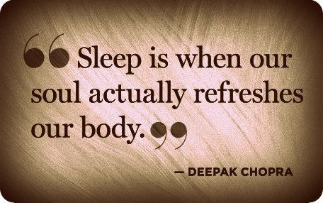 Image result for deepak chopra quotes on sleeping