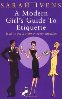 modern girl guide etiquette - Google Search