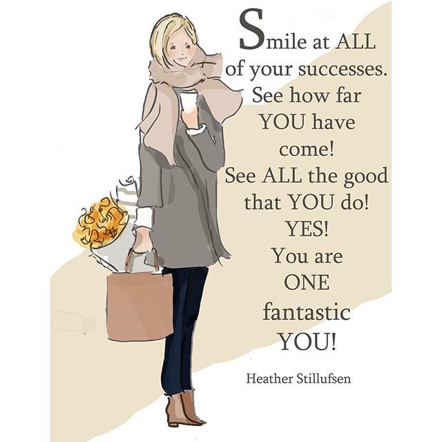 Smile At Your Successes Today And Be Proud Of All That You