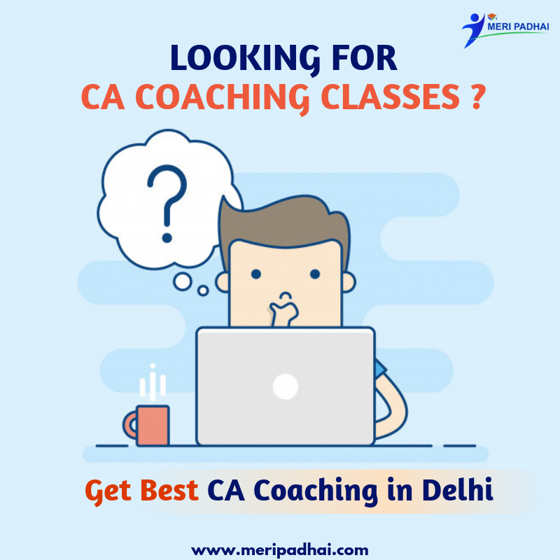 Find the Best CA Coaching Institutes in Delhi at