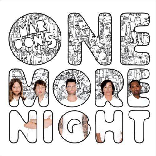 One More Night Maroon 5 One More Night Maroon 5 Songs