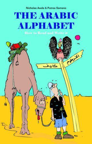 The Arabic Alphabet by Nicholas Awde http://www.amazon.co.uk/dp/0863569544/ref=cm_sw_r_pi_dp_4wxxwb0XBQ5DM