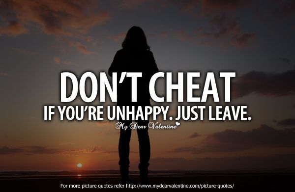 Not Cheating Quotes Mydearvalentine Picture Word Quotes Cheating Quotes Cheater Quotes Wisdom Quotes