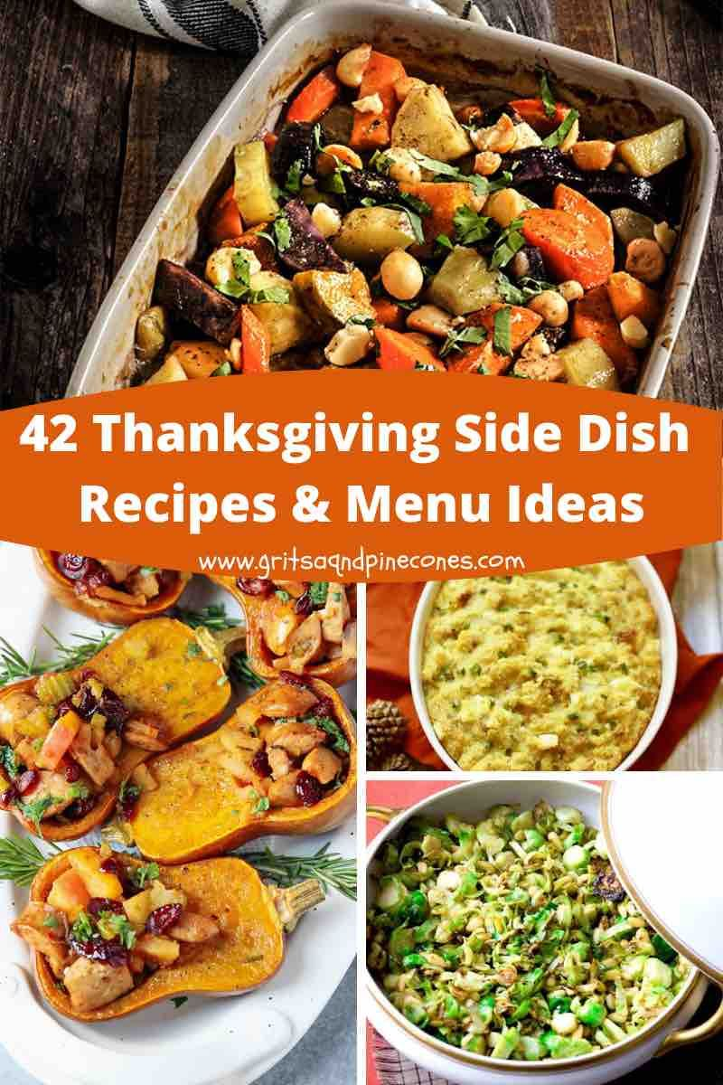 42 Best Thanksgiving Savory Side Dishes Recipes and Menu Ideas