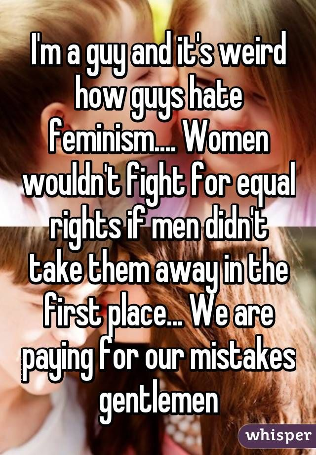 18 Confessions From Men Who Call Themselves Feminists