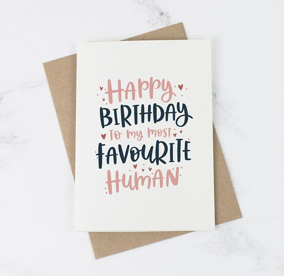 Favourite Human Birthday Card | Best friend Birthday card | Birthday Card for her | Card for him | Card for boyfriend