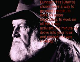"""Duncan: """"His [Utah's] shows were a way to go meet people, to work on union organizing, to work on all the social activism..the minute he drove into your town and parked, he was working.""""#DuncanPhillips #UtahPhillips #musiclegends http://www.standingoproject.com/artist/utahphillipstribute"""