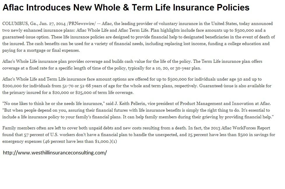 Aflac Introduces New Whole Term Life Insurance Policies Http Www Westhillinsuranceconsulting Com Life Insurance Policy Term Life Insurance Policy Term Life