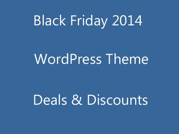 Various WordPress Theme provider has decided to get some scheme announced for his buyers on this Black Friday. And here is some great deals for all users an