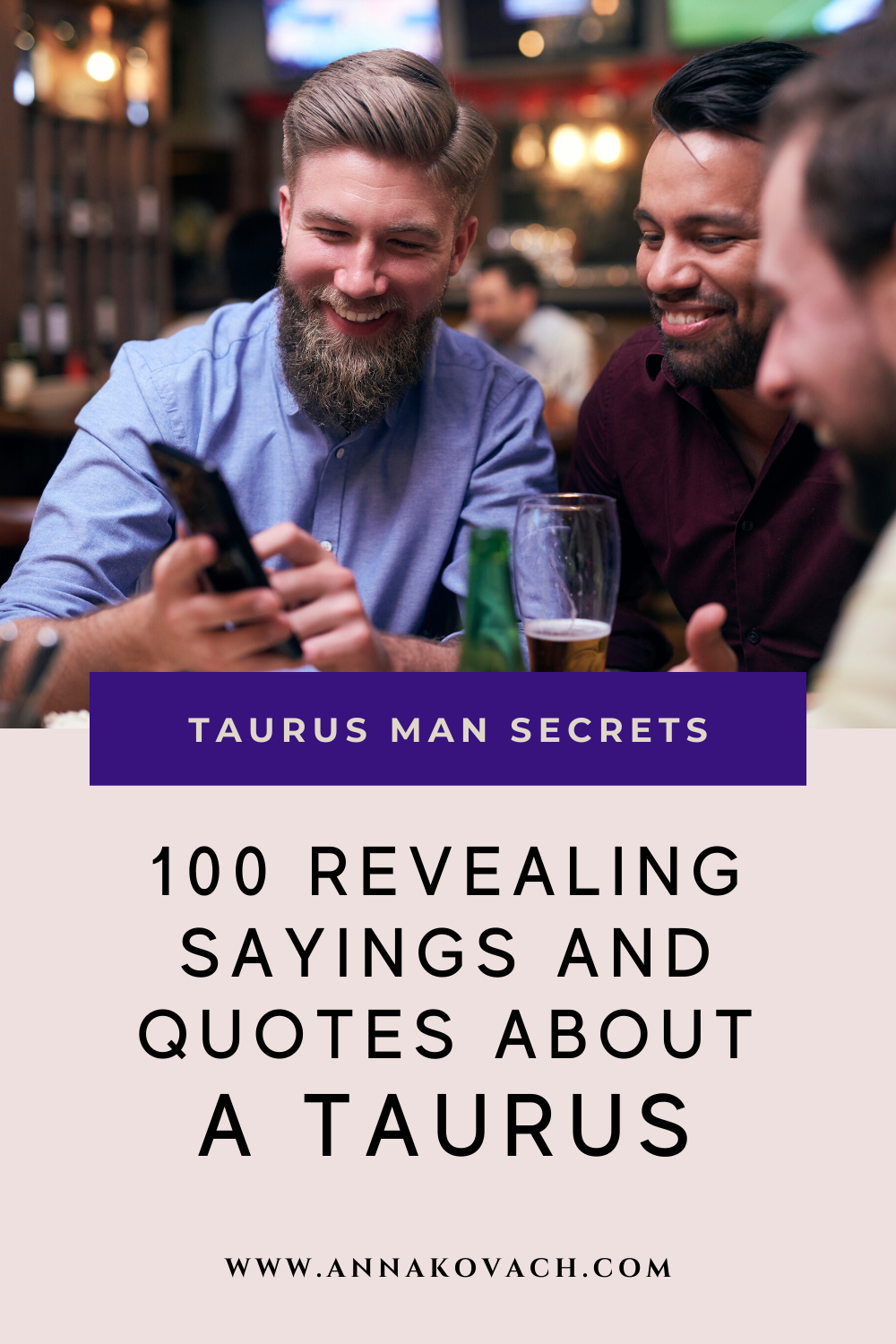 100 Revealing Sayings And Quotes About A Taurus in 2020