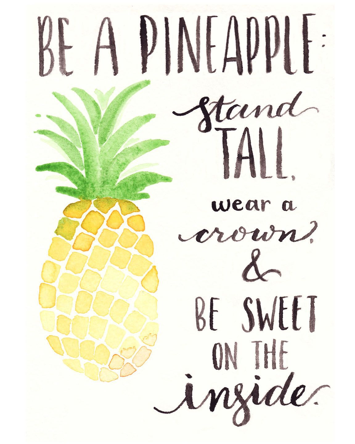 image relating to Free Printable Pineapple called No cost Watercolor Printable: Be A Pineapple Hayleys Favs