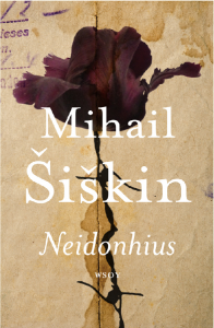 Ullan Luetut kirjat: Mihail Šiškin Neidonhius