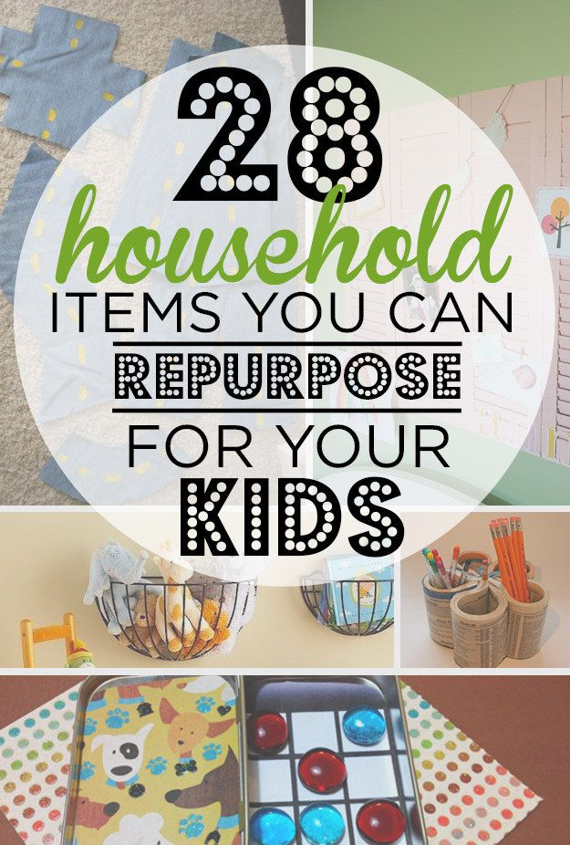 28 Household Items You Can Repurpose For Your Kids Diy For Kids Household Items Projects For Kids