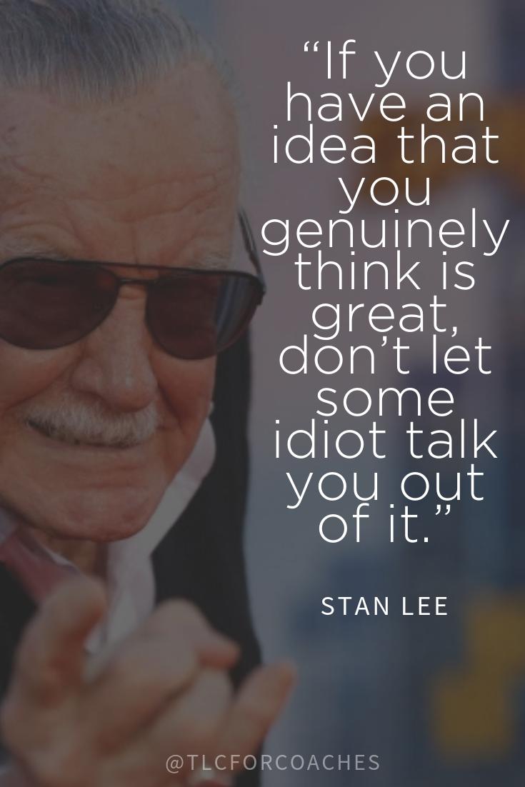 Stan Lee Wisdom Marvel Quotes Quotes Inspirational Positive Movie Quotes Inspirational